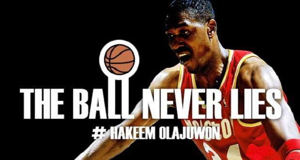 Hakeem Olajuwon - The Ball Never Lies