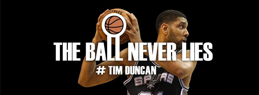 The Ball Never Lies - Tim Duncan
