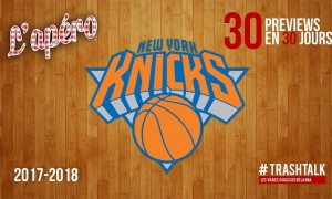 Knicks - preview - Apéro TrashTalk