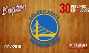 Warriors - preview - Apéro TrashTalk