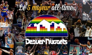 Nuggets - 5 Majeur