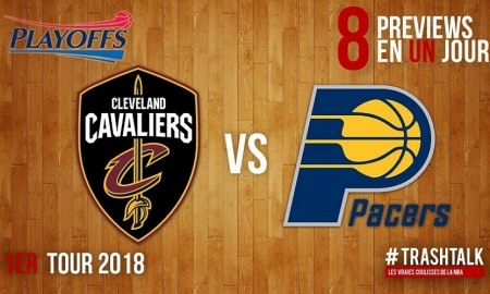 Cavs - PAcers Playoffs 2018