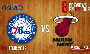 Sixers - Heat Playoffs 2018
