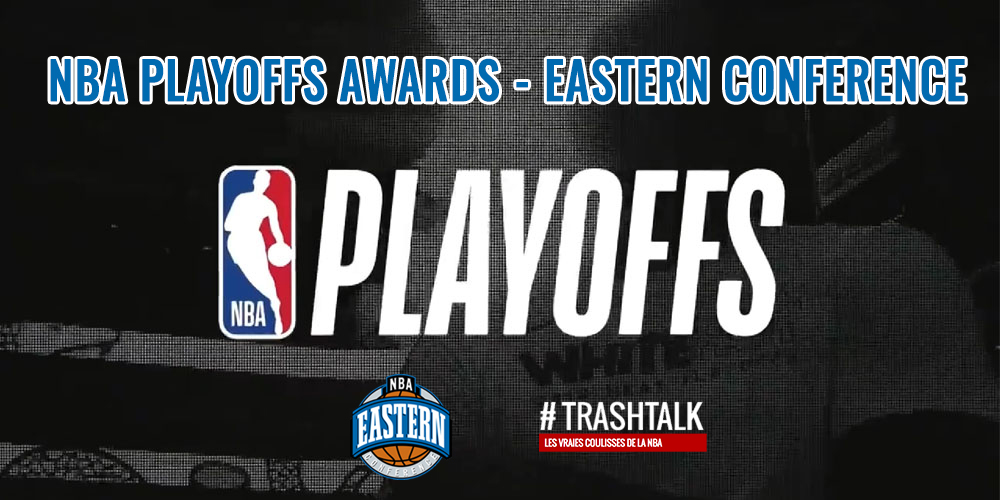 NBA Playoffs Awards Eastern Conference